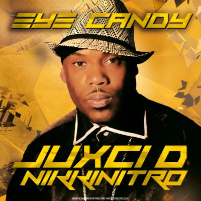 NIKKINITRO-JUXCI-EYE-CANDY