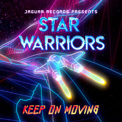 star-warriors-keep-on-moving-1